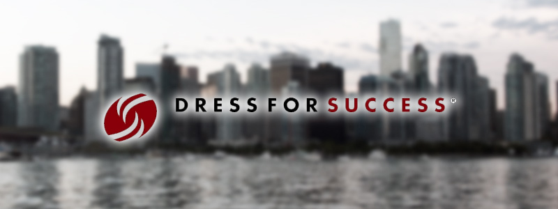 Dress for Success; an organization to empower women and prepare them to re-enter the workforce